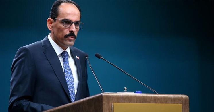 Cumhurbaşkanlığı Sözcüsü Kalın'dan ABD ve İran'a Sağduyu Çağrısı