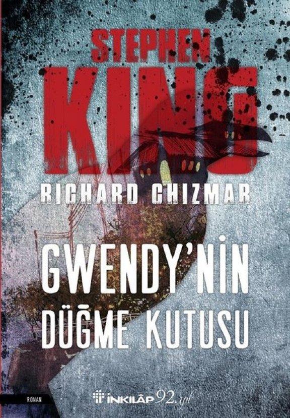 Stephen King ve Richard Chizmar'dan: Gwendy'nin Düğme Kutusu